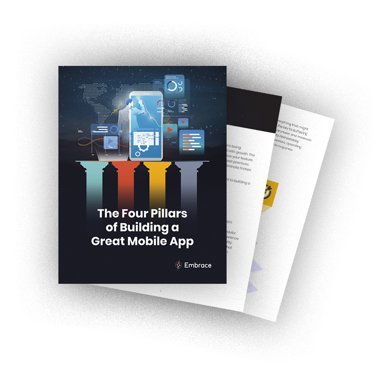 The Four Pillars of Building a Great Mobile App